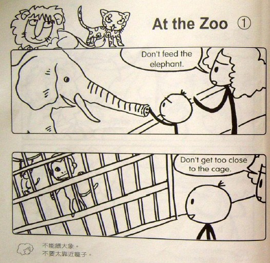 Don't feed the elephant.[/en][cn]不能喂大象。 Don't get too close to the cage.[/en][cn]不能太靠近笼子。 学习笔记: feed:(v.)喂养,给予,抚养。 例句:Feeding a hungry family can be expensive. 为一家子饥饿的人张罗食物要花不少钱。 elephant:(n.)大象。 cage:(n.